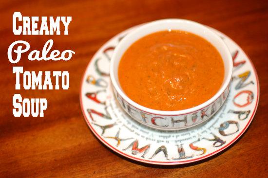Creamy Paleo Tomato Soup {easy & dairy-free}