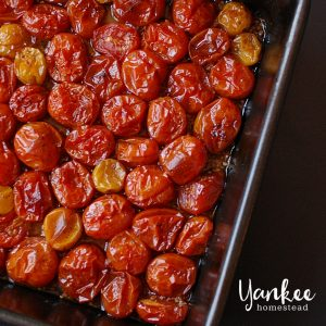 Roasted Cherry Tomatoes | Yankee Homestead