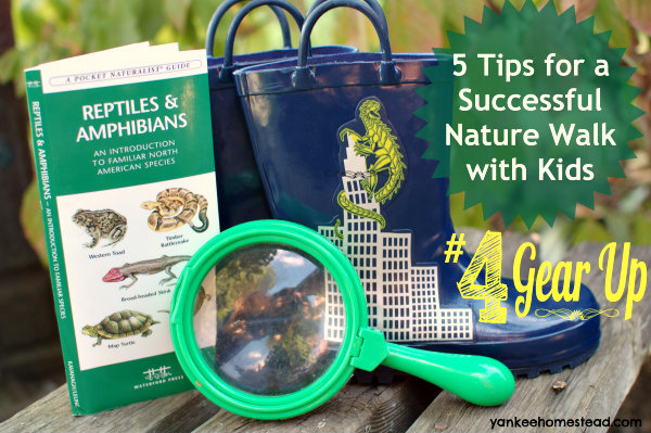 5 Tips for a Successful Nature Walk with Kids {#4 Gear Up}