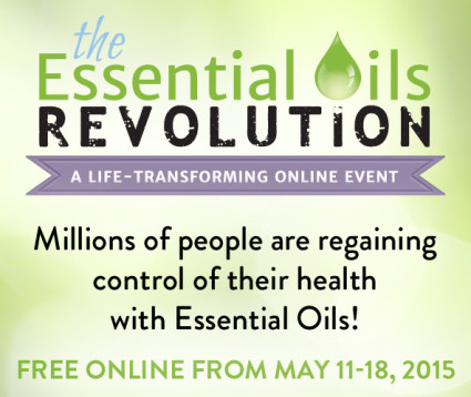 Regain Control of Your Health: The Essential Oils Revolution {Free Online Summit}