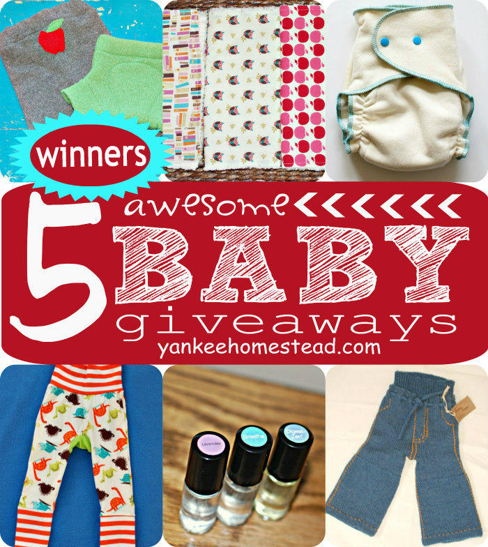 Winners of 5 Awesome Baby Giveaways | Yankeehomestead.com