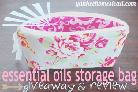 Win an Essential Oils Storage Bag! | Yankee Homestead