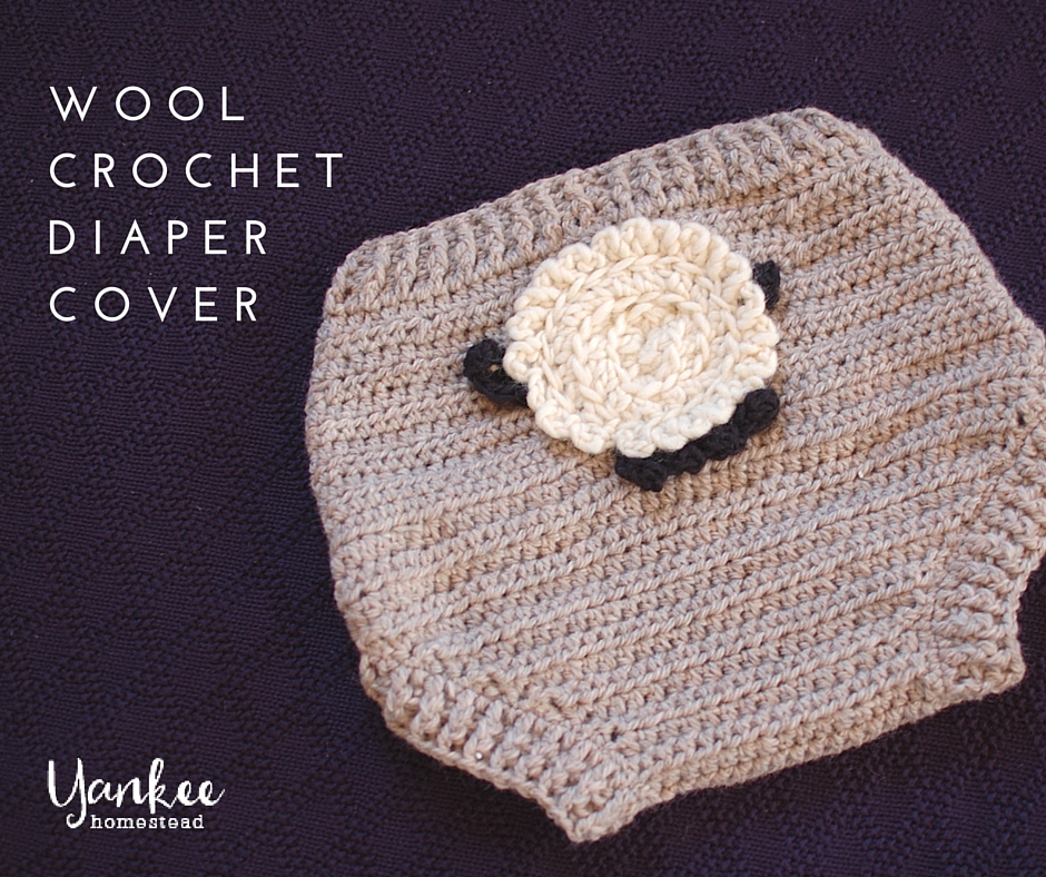 Patsycake Baby Wool Crochet Diaper Cover | Yankee Homestead