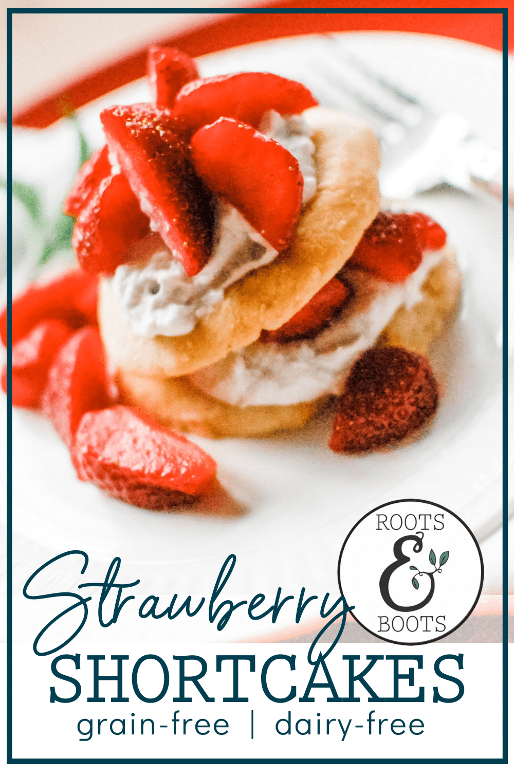 Almond Coconut Paleo Strawberry Shortcakes | Roots & Boots