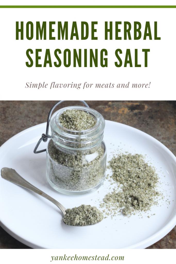 Homemade Herbal Seasoning Salt | Yankee Homestead