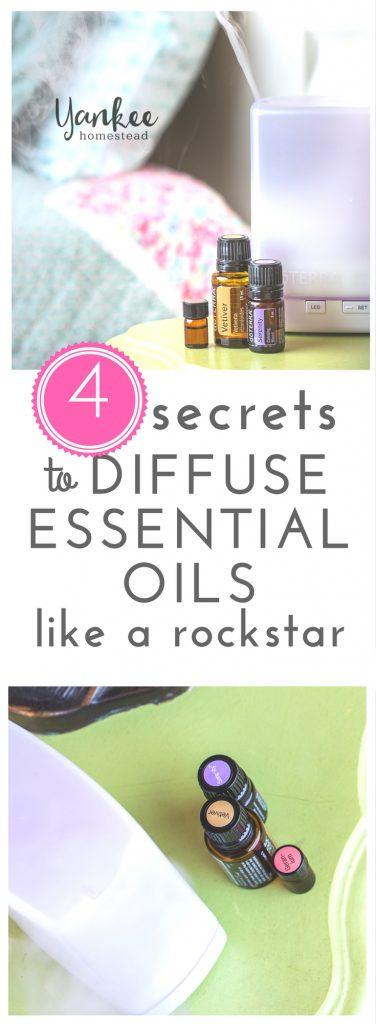 4 Secrets to Diffuse Essential Oils like a Rockstar | Yankee Homestead
