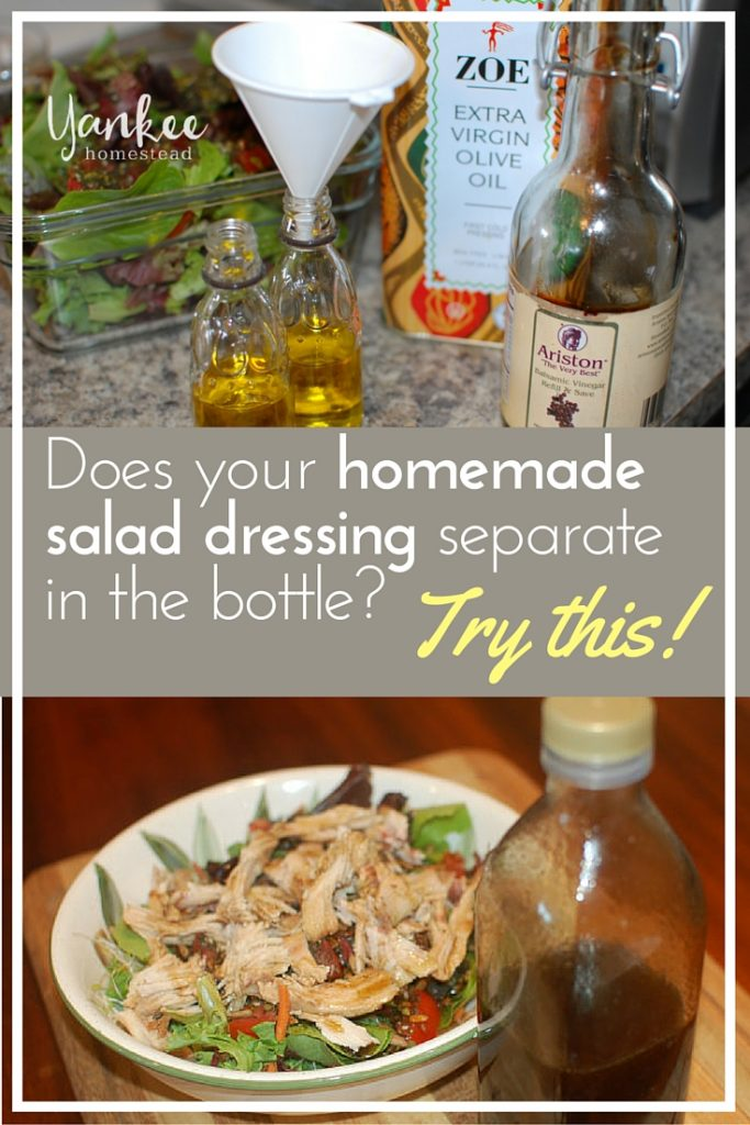 Try this easy trick to keep your homemade salad dressing from separating .