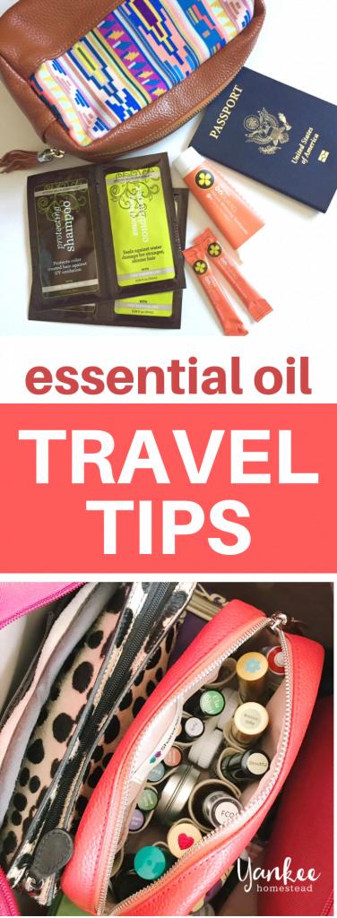 Essential Oil Travel Tips | Yankee Homestead