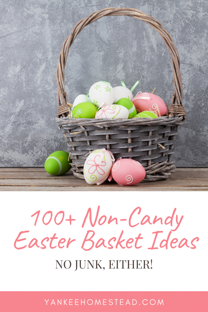Non-Candy Easter Basket Ideas for Babies, Kids, & Teens | Yankee Homestead