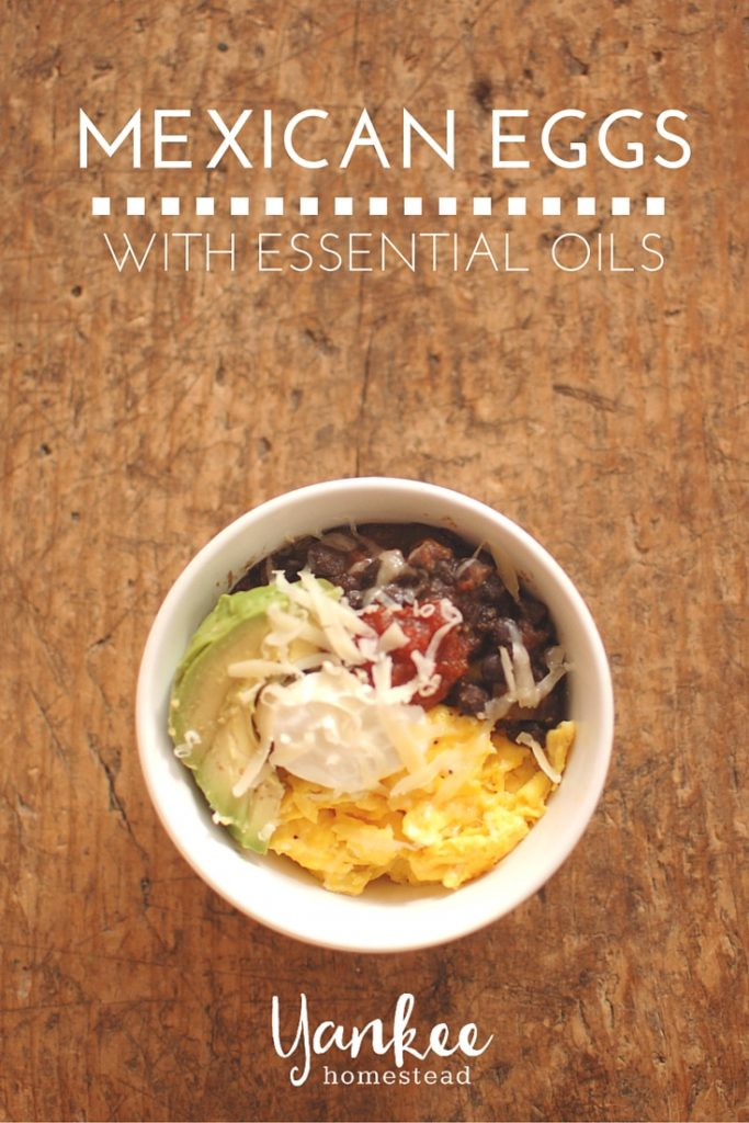 Mexican Eggs: easy protein-packed breakfast, with essential oils!