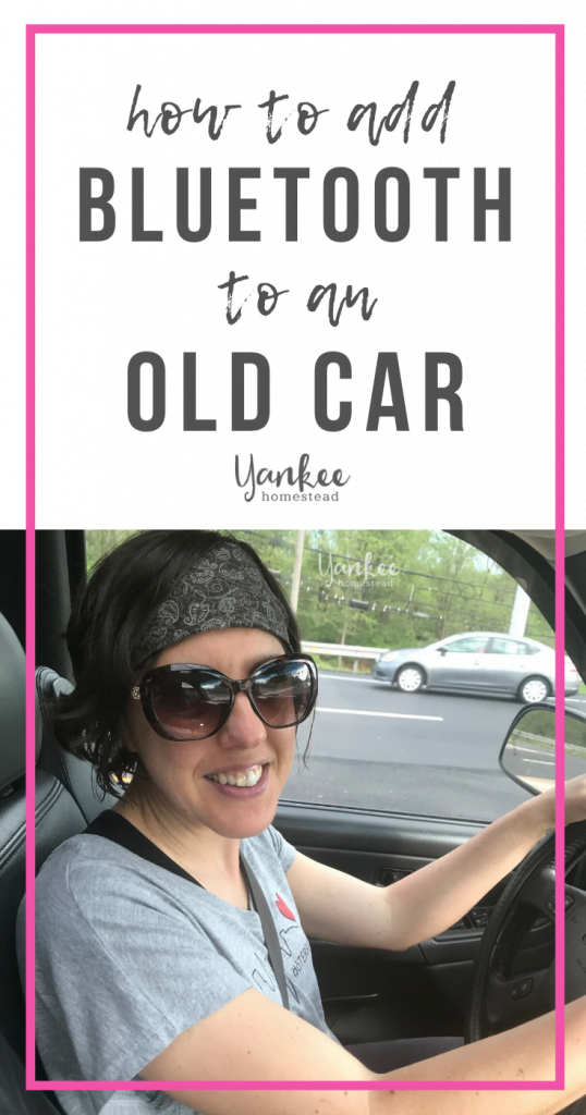 How to Add Bluetooth to an Old Car | Yankee Homestead
