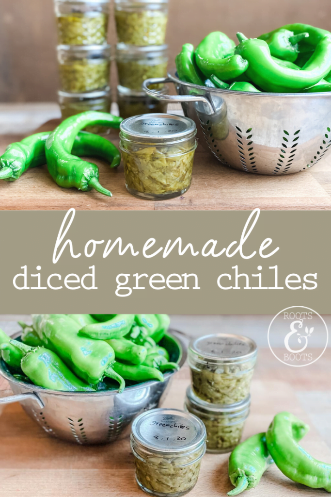 Canning Diced Green Chiles | Roots & Boots