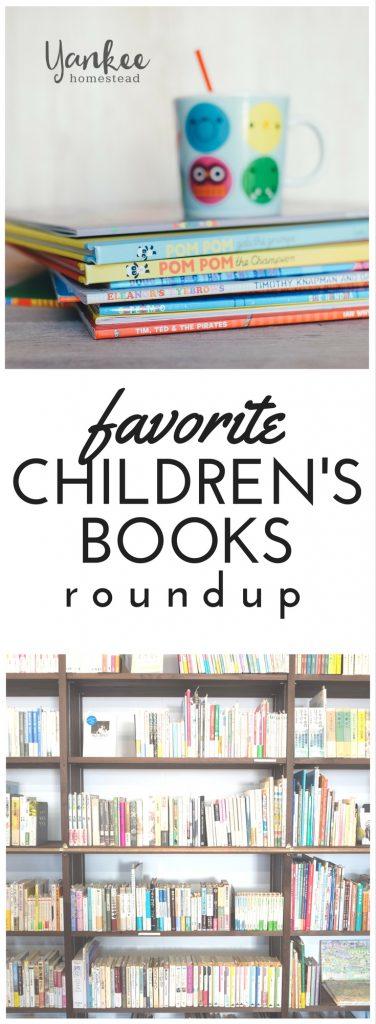 Favorite Children's Books Roundup   Yankee Homestead