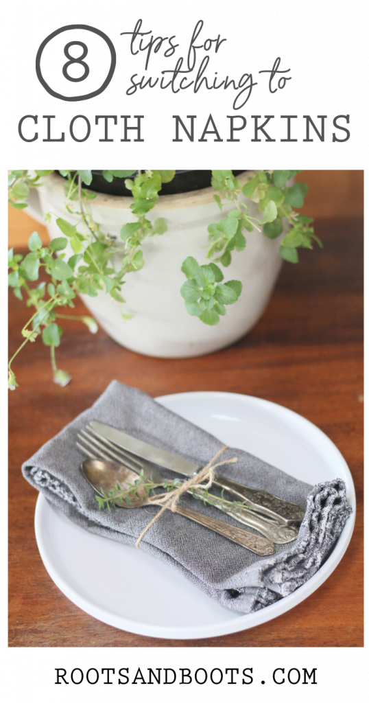 8 Tips for Switching to Cloth Napkins | Roots & Boots
