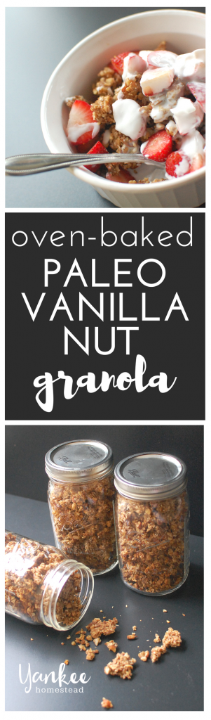 Oven Baked Paleo Vanilla Nut Granola is perfect for breakfast, snacks, and eating on the go! | Yankee Homestead