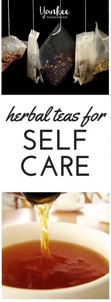 Herbal Teas for Self Care     Yankee Homestead