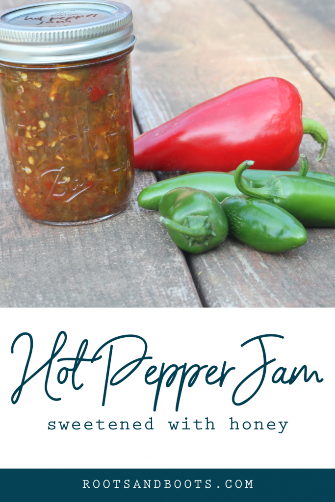 Honey Sweetened Hot Pepper Jam for Canning | Roots & Boots