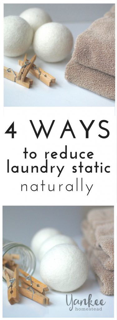 Ditch the fabric softener and dryer sheets! Try one of these simple, natural solutions to get rid of laundry static in the dryer. | 4 Nontoxic Ways to Get Rid of Laundry Static | Yankee Homestead