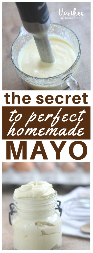 The Secret to Perfect Homemade Mayo | Yankee Homestead
