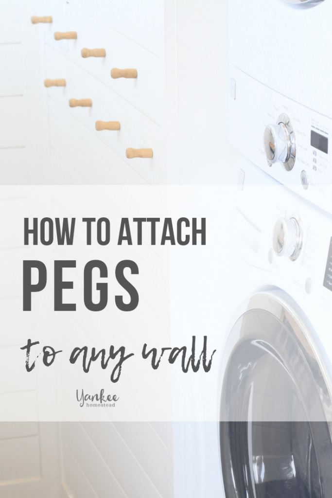 How to Attach Knobs or Pegs to a Wall | Yankee Homestead