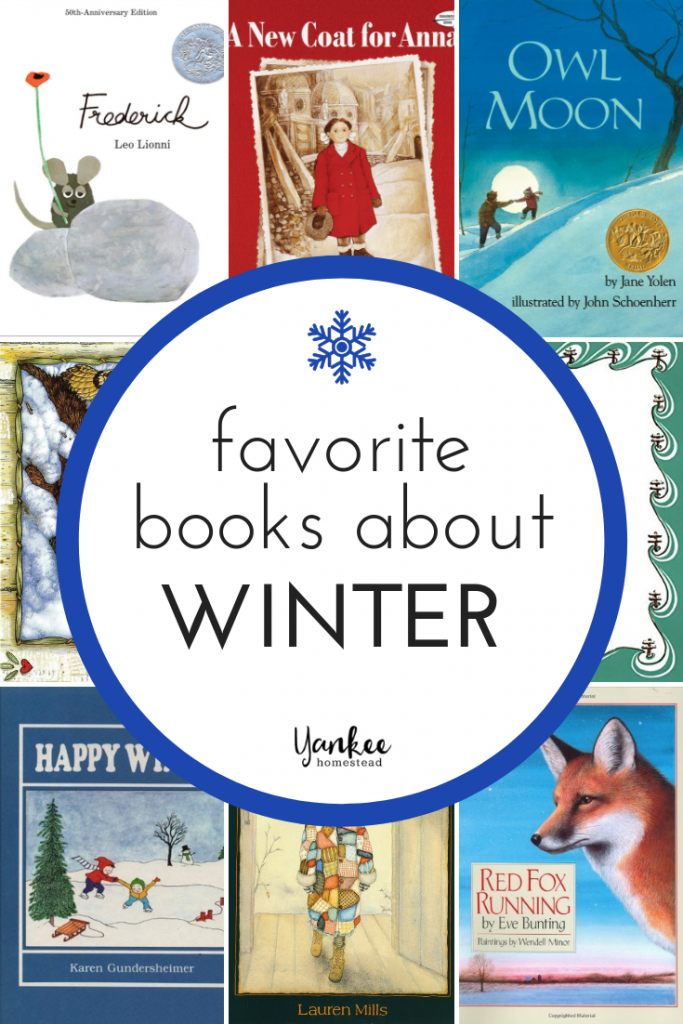 Favorite Winter Books for Children | Yankee Homestead