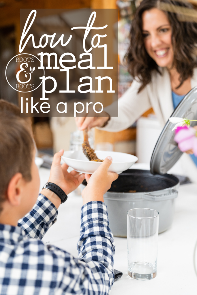 How to put Meal Planning on Autopilot   Roots & Boots
