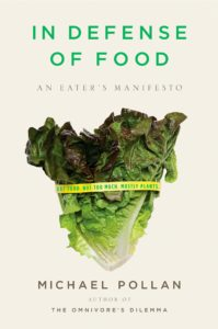 Books for Real Foodies: In Defense of Food | Roots & Boots