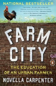 Books for Real Foodies: Farm City | Roots & Boots