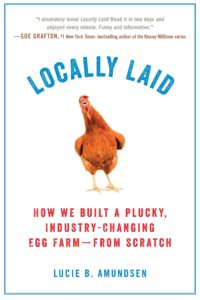 Books for Real Foodies: Locally Laid | Roots & Boots