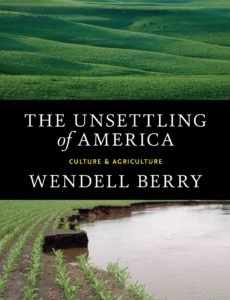 Books for Real Foodies: The Unsettling of America | Roots & Boots