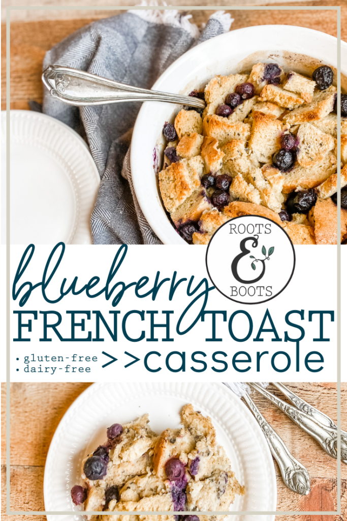 Paleo-Friendly Blueberry French Toast Casserole | Roots & Boots