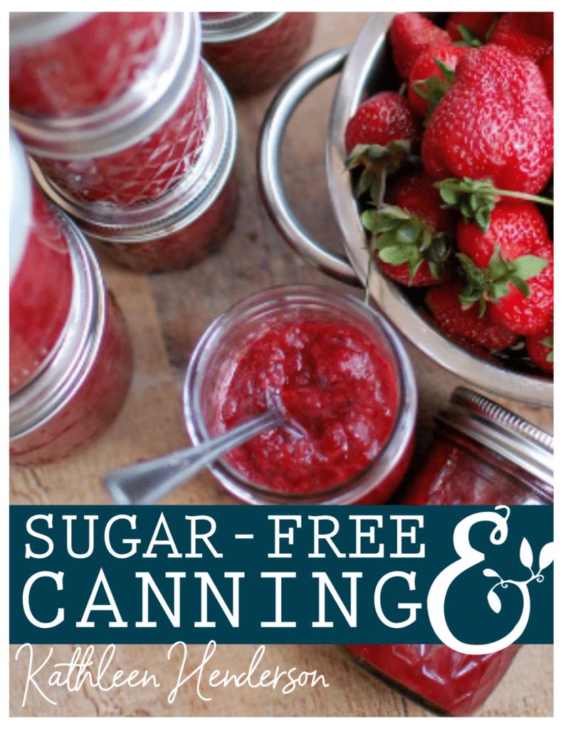 canning sugar-free jam